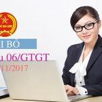 [Chú ý] Doanh nghiệp KHÔNG phải nộp Mẫu 06/GTGT từ ngày 05/11/2017