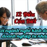 12 bước cần làm khi thông báo bổ sung thay đổi ngành nghề kinh doanh cho doanh nghiệp tư nhân